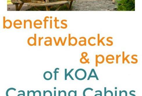 benefits, drawbacks, perks KOA Camping Cabins